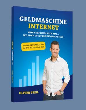 Oliver Pfeil Geldmaschine Internet im Bloggerherz Blogger Shop